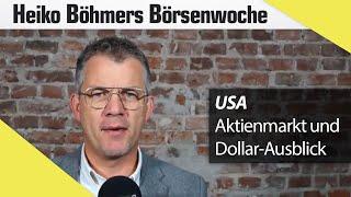Böhmers Börsenwoche: Von starken Aktien und dem schwachen Dollar