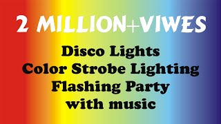 Disco Lights & Color Strobe Lighting For Flashing Party With Music