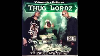 Thug Lordz. In Thugz We Trust (Full Album)