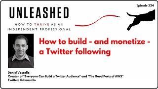 324. Daniel Vassallo on building - and monetizing - a Twitter following