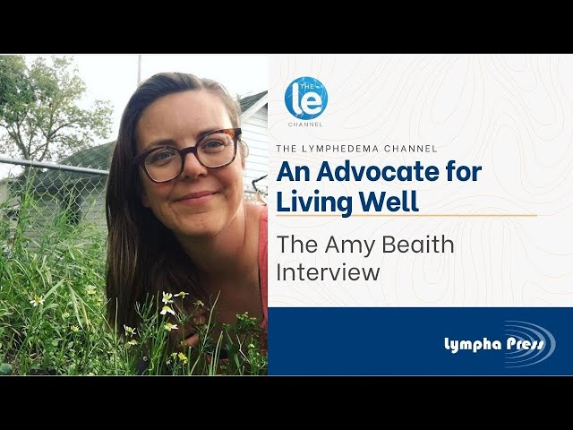An Advocate for Living Well: The Amy Beaith Interview