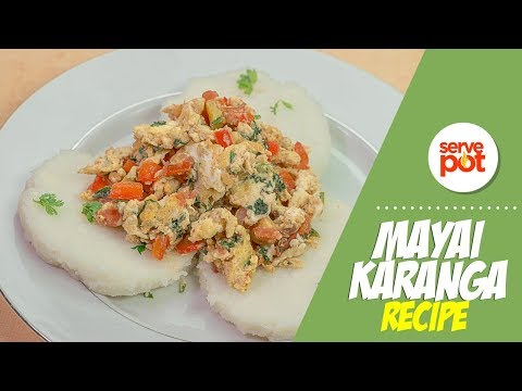 How To Make Mayai Karanga