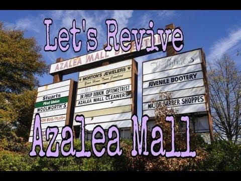 Let's Revive Azalea Mall