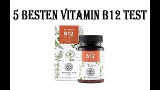 5 Besten Vitamin B12 Test 2021