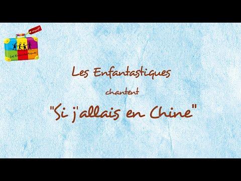 SI J ALLAIS EN CHINE - Les Enfantastiques