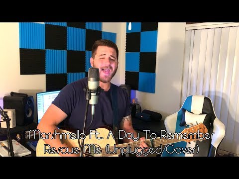 Marshmello Ft. A Day To Remember - Rescue Me (Unplugged Cover)
