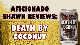 Oskar Blues Death By Coconut Irish Porter (w/ Coconut & Chocolate) Review