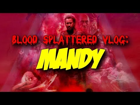 Mandy (2018) – Blood Splattered Vlog (Action Movie Review)