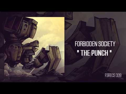 Forbidden Society - THE PUNCH  [ FSRECS 009 ]