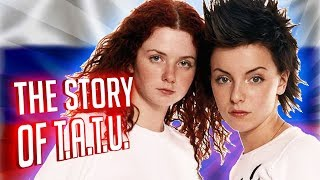 T.A.T.u.   The Story Of The Russian Lesbian Pop Group