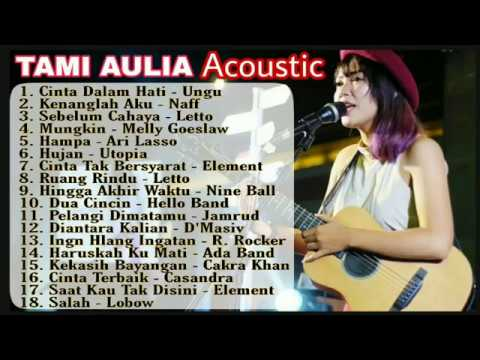 Download Tami Aulia Full Acoustic Lagu Tahun 2000an Mp4 HD Video and MP3
