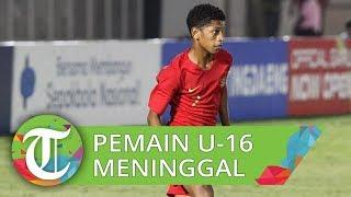 Alfin Lestaluhu, Pemain Timnas U-16 Meninggal Dunia