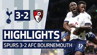 HIGHLIGHTS | SPURS 3-2 AFC BOURNEMOUTH