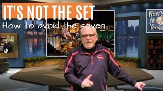 It's Not the Set: Avoiding the Seven