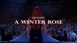 A Winter Rose | Trailer