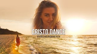 Cristo Dance - Jesteś najpiękniejsza (Official Video)