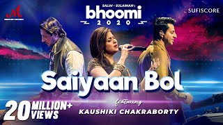 Saiyaan Bol Song Lyrics in English – Kaushiki Chakraborty