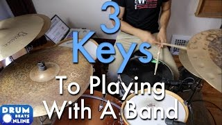 3 Keys To Playing In A Band - Drum Lesson | Drum Beats Online