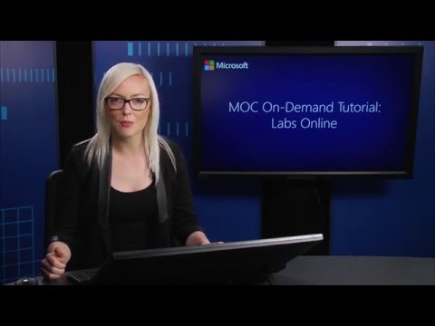 MOC On Demand Tutorial - Labs Online