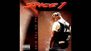 Spice 1 - Strap On The Side (Street Remix) (Explicit)