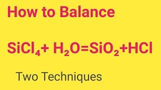 SiCl4 + H2O=SiO2+HCl Balanced Equation Silicon Tetrachloride+Water=Silicon Dioxide+Hydrochloride Eq.