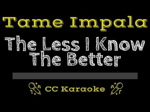 Tame Impala • The Less I Know The Better (CC) [Karaoke Instrumental Lyrics]