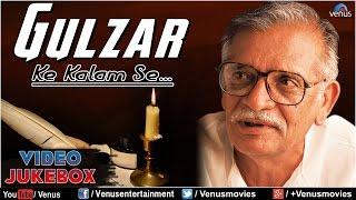 Gulzar Ke Kalam Se : Gulzar Evergreen Romantic Songs