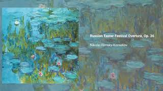 Russian Easter Festival Overture, Op. 36