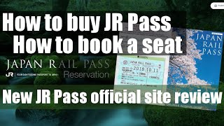 New JR Pass official website review. How to buy a pass and how to book a seat online