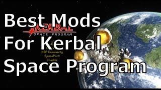 The Best Mods For Kerbal Space Program - Part 2 - Presentation Improvements