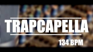 trap acapella 105 bpm - TH-Clip