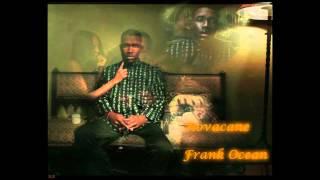 Frank Ocean- Novacane {Unofficial Instrumental}