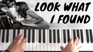 How To Play Look What I Found on piano - Lady Gaga - A Star Is Born   Piano Tutorial