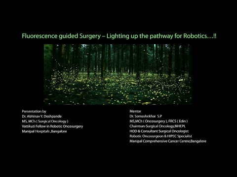 Fluorescence based Surgery – Lighting up the pathway for Robotics