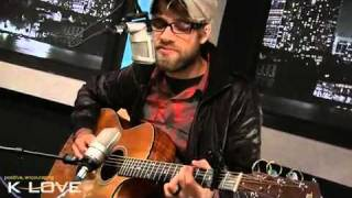 Before The Morning - Josh Wilson, LIVE at K-LOVE.