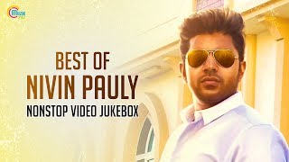Hits Of Nivin Pauly | Video Songs Jukebox | Best Nivin Pauly Songs| Nonstop Playlist Malayalam Songs