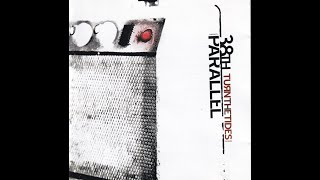 38th Parallel - Turn The Tides 2002 - Who Am I