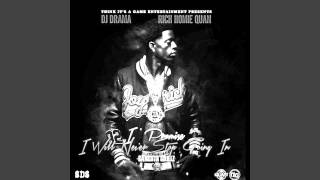 Rich Homie Quan - Get TF Out My Face ft. Young Thug (Slowed Down)