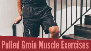 Top Treatment Exercises for Pulled Groin Muscle