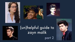 (un)helpful guide to zayn malik (part 2)