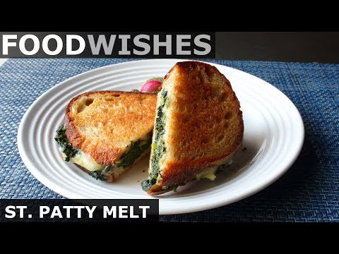 ST. PATTY MELT (AKA ST. PADDY MELT) – FOOD WISHES