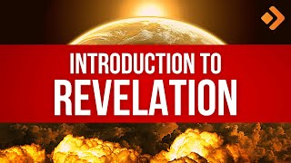The Book of Revelation Explained: Verse by Verse