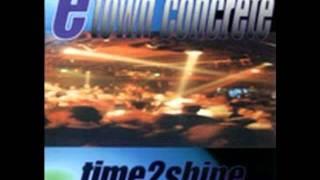 E-Town Concrete - Hold Up