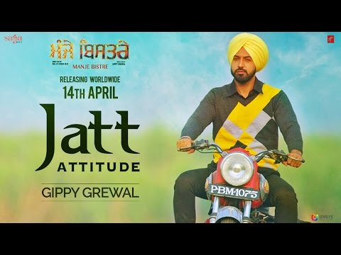 Jatt Attitude (Manje Bistre)  Gippy Grewal