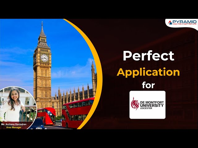 What is required for a perfect #application to study in the UK at de #Montfort university?