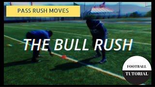 THE BULL RUSH - Pass Rush Moves - Defensive Line Drills - American Football Tutorial