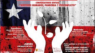 Conversatorio virtual «Derechos humanos, pandemia y posconflicto»