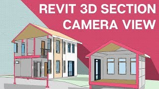 Revit Tutorial: 3D Section with Camera and Section Box