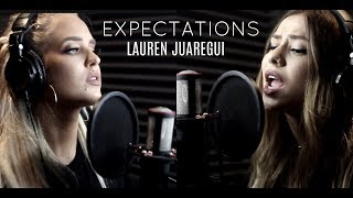 Expectations   Lauren Jauregui (Cover By Sarah Baska & Macy Kate)