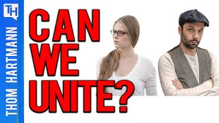 Can Progressives AND Moderates Unite To Save America?
